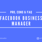 Facebook Business Manager Pro & Cons