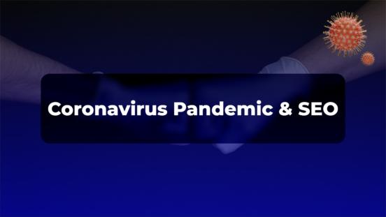 Coronavirus and seo
