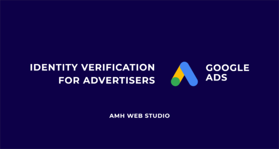 Identity Verification for Advertisers - Google Ads